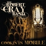 CD + DVD image ROBERT CRAY / COOKIN IN MOBILE (CD + DVD)