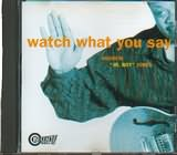CD image ANDREW JR BOY JONES / WATCH WHAT YOU AEY