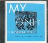 CD image KLASSIKA PEIRAIOTIKA REBETIKA 1932 - 1946 / MY ONLY CONSOLATION