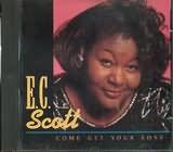 CD image E.C.SCOTT / COME GETYOUR LOVE