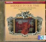CD image BAROQUE IN OUR TIME / BACH - VIVALDI - PACHELBEL TRANSCRIPTIONS / VARIOUS