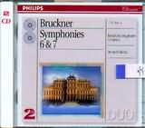 CD image BRUCKNER / SYMPHONIES 6 AND 7 / ROYAL CONCERTGEBOUW ORCHESTRA - BERNARD HAITINK (2CD)