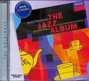 CD image SHOSTAKOVICH / JAZZ SUITES N 1 AND 2 - PIANO CONCERTO N 1 - RICCARDO CHAILLY