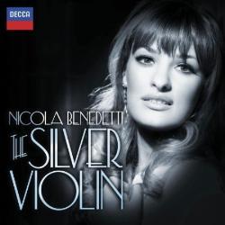 CD image NICOLA BENEDETI / THE SILVER VIOLIN