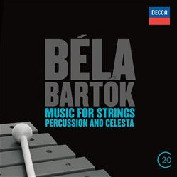 CD image BARTOK / MUSIC FOR STRINGS - PERCUSSION AND CELESTA (20TH CENTURY SERIES)