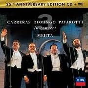 CD + DVD image THE THREE TENORS / CARRERAS - DOMINGO - PAVAROTTI (25TH ANNIVERSARY) (CD+DVD)