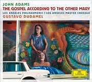 CD image ADAMS JOHN / THE GOSPEL ACCORDING TO THE OTHER MARY (LOS ANGELES PHILHARMONIC - GUSTAVO DUDAMEL) (2CD)