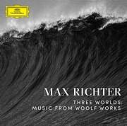 MAX RICHTER / THREE WORLDS: MUSIC FROM WOOLF WORKS (DIGIPACK)