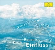 CD image for HANS - JOACHIM ROEDELIUS - ARNOLD KASAR / EINFLUSS
