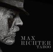 CD Image for TABOO (MAX RICHTER) - (OST)