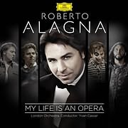 CD image for ROBERTO ALAGNA / MY LIFE IS AN OPERA