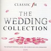 CD Image for CLASSIC FM - THE WEDDING COLLECTION - (VARIOUS) (2 CD)