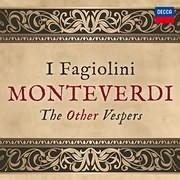 MONTEVERDI / THE OTHER VESPERS (I FAGIOLINI)