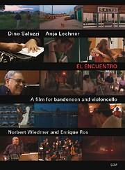 DVD image EL ENCUENTRO - A FILM FOR BANDONEON AND CELLO - (DVD)