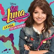 CD Image for SOY LUNA / LA VIDA ES UN SUENO