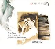 CD image for CHET BAKER - PHILIP CATHERINE - JEAN - LOUIS RASSINFOSSE / STROLLIN