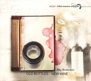 CD image for RAY ANDERSON / OLD BOTTLES - NEW WINE