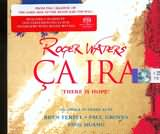 CD + DVD image ROGER WATERS / CA IRA - THERE IS HOPE AN OPERA IN THREE ACTS / BRYN TERFEL - PAUL GROVES - YIIG HUANG