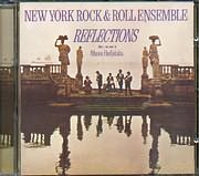 ����� ���������� / <br>REFLECTIONS - (NEW YORK ROCK AND ROLL ENSEMBLE)
