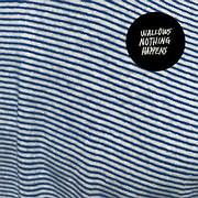 CD image for WALLOWS / NOTHING HAPPENS (VINYL)