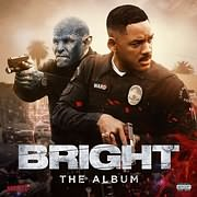 CD Image for BRIGHT: THE ALBUM (VARIOUS ARTISTS) - (OST)