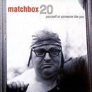 CD Image for MATCHBOX TWENTY / YOURSELF OR SOMEONE LIKE YOU (VINYL)