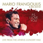 CD image ΜΑΡΙΟΣ ΦΡΑΓΚΟΥΛΗΣ AND BIG BAND / P.S. I LOVE YOU - LIVE FROM THE ATHENS CONCERT HALL