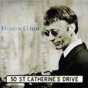CD image ROBIN GIBB / 50 ST CATHERINE DRIVE