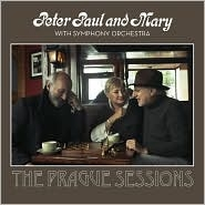 CD image PETER PAUL AND MARY WITH SYMPHONY ORCHESTRA / THE PRAGUE SESSIONS