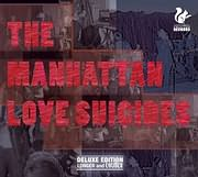 CD + DVD image THE MANHATTAN LOVES SUICIDE / THE MANHATTAN LOVES SUICIDE (CD + DVD)