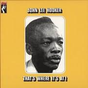 LP image JOHN LEE HOOKER / THAT S WHERE IT S AT! (VINYL)
