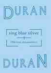 DVD image DURAN DURAN - SING BLUE SILVER - (DVD)