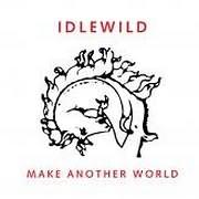 CD image IDLEWILD / MAKE ANOTHER WORLD