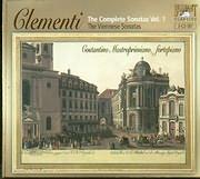 CD image CLEMENTI / THE COMPLETE SONATAS V 1 - VIENNESE SONATAS - COSTANTINO MASTROPRIMIANO FORTEPIANO (3CD)