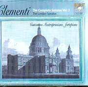 CD image CLEMENTI / THE COMPLETE SONATAS VOL 3 - THE LONDON SONATAS - COSTAN MASTROPRIMIANO FORTEPIANO (3CD)