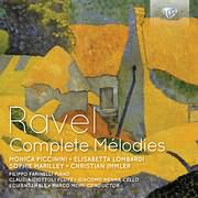 CD image RAVEL / COMPLETE MELODIES (MONICA PICCININI, ELISABETTA LOMBARDI, CHR. IMMLER, F. FARINELLI) (2CD)