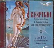 CD image RESPIGHI / TRITTICO BOTTICELLIANO - IL TRAMONTO - ARETUSA - LAUDA PER LA NATIVITA DEL SIGNORE - JANET BAKER