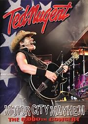 DVD image TED NUGENT - MOTOR CITY MAYHEM: THE 6000TH SHOW - (DVD)