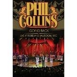 DVD image PHIL COLLINS - GOING BACK - LIVE AT THE ROSELAND BALLROOM NYC - (DVD)