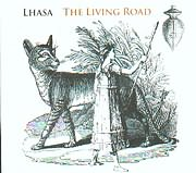 CD image LHASA / THE LIVING ROAD