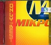 CD image MIKRO - MIKRO / ONLY THE BEST 1998 - 2003
