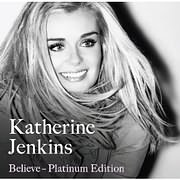 CD + DVD image KATHERINE JENKINS / BELIEVE PLATINUM EDITION (CD + DVD)