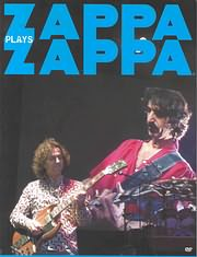 DVD image FRANK ZAPPA - ZAPPA PLAYS ZAPPA - (DVD)
