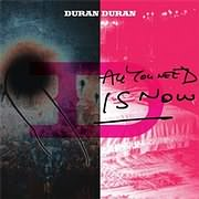 CD image DURAN DURAN / ALL YOU NEED IS NOW