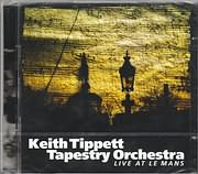 CD image for KEITH TIPPETT TAPESTRY ORCHESTRA / LIVE AT LE MANS (2CD)