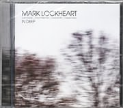 CD image for MARK LOCKHEART / IN DEEP (LIAM NOBLE, DAVE PRISEMAN, DAVE SMITH, JASPER HOLBY)