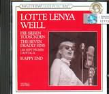 CD image KURT WEILL / LOTTE LENYA - THE SEVEN DEADLY SINS - HAPPY END