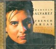CD image MARCELO ALVAREZ / FRENCH ARIAS ORCHESTRA AND CHORUS OF THE OPERA DE NICE - MARK ELDER