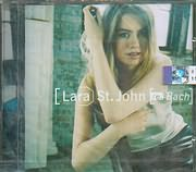 CD image LARA ST JOHN VIOLIN / PLAYS J S BACH - JEREMY CAULTON