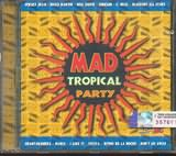 CD image MAD TROPICAL PARTY - (VARIOUS)